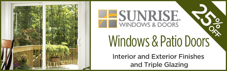 Sunrise Windows and Door Brand - SAVE BIG - 25% Window and Patio Doors Interior and Exterior Finishes by BlackBerry